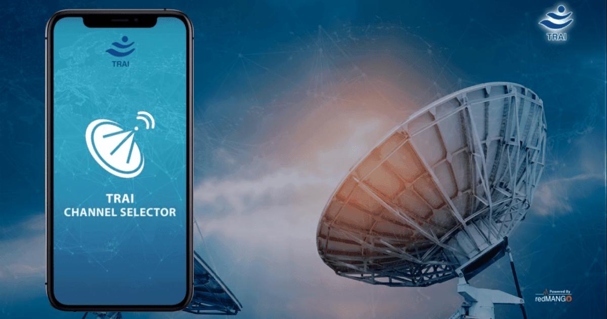 TRAI lanserar Channel Selector-appen för kabel / DTH: Så här använder du den