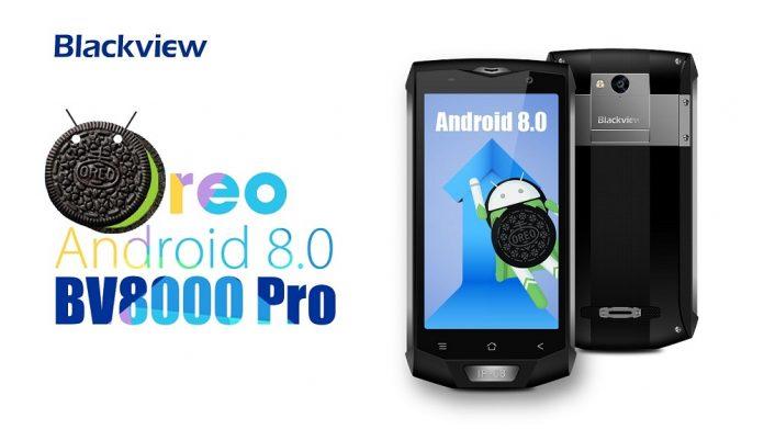 Blackview BV8000 Pro-uppdateringar till Android 8.0 Oreo: här kommer nyheterna