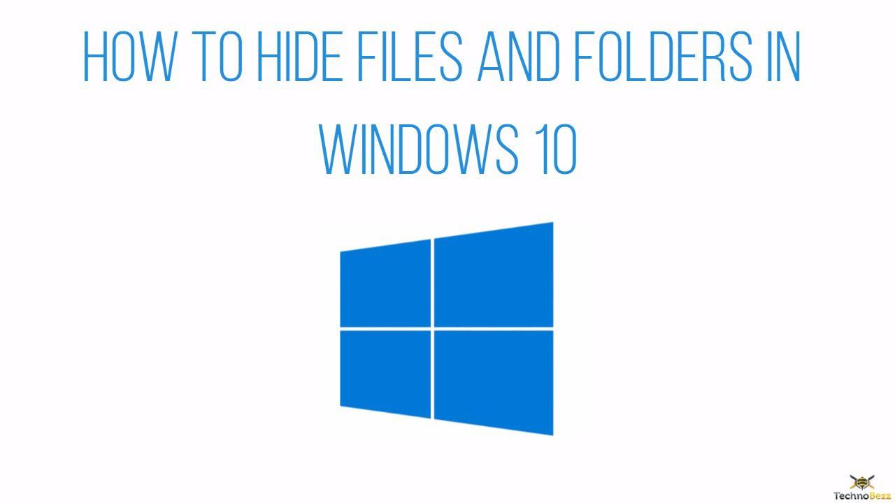 Hur man döljer filer och mappar i Windows 10